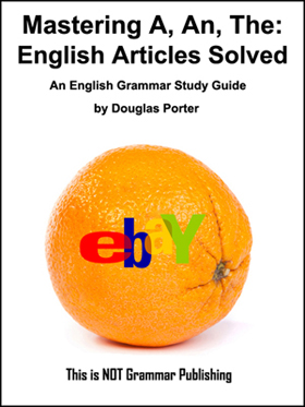 Mastering A, An, The: English Articles Solved